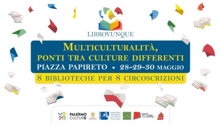 Al via Librovunque: il primo evento dedicato alla Multiculturalità
